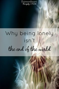 We all face lonely m