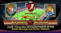 Prediksi Real Valladolid vs Real Sociedad, Prediksi Skor Real Valladolid vs Real Sociedad, Jadwal Pertandingan Real Valladolid vs Real Sociedad pada ajang Copa del Rey rencananya akan digelar pada hari Jumat, 2 Desember 2016 pada Pukul 02:00 WIB dan disiarkan secara live dari Estadio Municipal José Zorrilla, Valladolid.