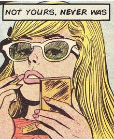 "Comic Girls Say .."" Not you'rse , never was "" #comic #vintage"