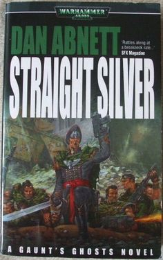 Warhammer: Straight Silver by Dan Abnett