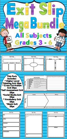 "Exit Slips (Grades 3 - 6) - Assessing student learning has never been easier! This pack includes 250+ pages of exit slips. There are higher level thinking exit slips, self assessment exit slips, vocabulary exit slips, social media inspired exit slips, cross curriculum exit slips, and much more!   Students complete exit slips before class ends and use them as the ""ticket out the door"". They are a powerful formative assessment tool that can be used to create a data driven classroom. $"