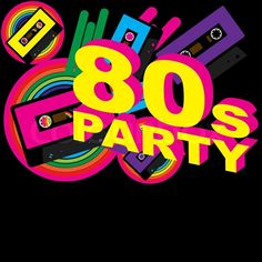 Image Result For S Tickets S Summer Party Pinterest - 80s party invitation template