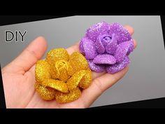 O futuro só depende de você! : DIY - How to make glitter Foam Flower Eva foam Glitter Flowers, Paper Flowers Diy, Handmade Flowers, Felt Flowers, Flower Crafts, Fabric Flowers, Flower Diy, Foam Crafts, Diy Arts And Crafts