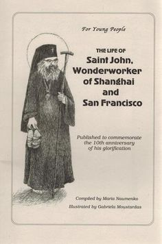 Lovely and informative book about the life of Saint John Wonderworker of Shanghai and San Francisco Sunday School Activities, Religious Books, Reading Stories, Orthodox Christianity, Saint John, Orthodox Icons, Young People, Book Recommendations, Pathways