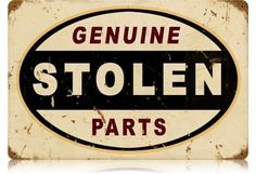 Vintage and Retro Wall Decor - JackandFriends.com - Vintage Stolen Parts Metal Sign, $39.97 (http://www.jackandfriends.com/vintage-stolen-parts-metal-sign/)