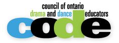 Council of Ontario Drama and Dance educators - excellent resource for teaching Drama and Dance in Ontario