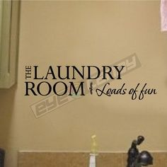 The laundry room….Laundry Wall Quotes Words Sayings Removable Laundry Decalâ?¦
