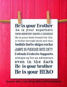 He Is Your Brother Superhero Wall Art Baby Boy Nursery Room Decor Printable Boys Room Decor Printable Subway Art Sign Quotes Print