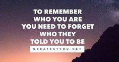 Just Pinned to ShadowyMoons: Reposting @greatestyou: To remember who you are you need to forget who they told you to be http://ift.tt/2qctGwG