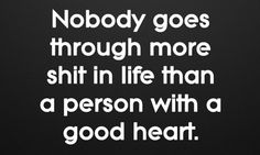 A Good Heart Touching Quotes Wise Quotes, Words Quotes, Quotes To Live By, Motivational Quotes, Inspirational Quotes, Funny Quotes, Scary Quotes, Happy Quotes, Good Heart Quotes