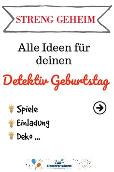 Detektiv Kindergeburtstag TOP SECRET ideas for invitations, decorations, food, crafts, games and giveaways for your detective kids birthday party can. Surprise Party Invitations, Birthday Invitations Kids, Christmas Party Invitations, Diy Invitations, Invitation Ideas, Birthday Games For Kids, Birthday Party Games, Kids And Parenting, Diy For Kids