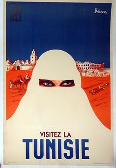 Vintage Tunisia travel poster. Image from  http://www.nancysteinbockposters.com