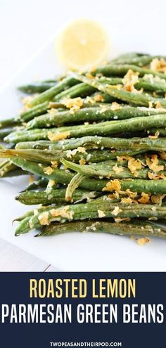 Roasted Lemon Parmesan Green Beans An easy vegetable side dish made with roasted green beans and lemon juice! This Roasted Lemon Parm Easy Vegetable Side Dishes, Vegetable Sides, Vegetable Recipes, Vegetarian Recipes, Healthy Recipes, Christmas Vegetable Side Dishes, Keto Recipes, Parmesan Recipes, Veggie Dishes