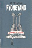 """Pyongyang de Guy Delisle. El mejor documental que se ha hecho sobre Corea del Norte es una historieta. El quebequés Guy Delisle cuenta su estancia en la capital coreana con un agudo sentido de la observación y la ironía. En el momento en que Corea del Norte está permanentemente de actualidad al formar parte del Eje del mal definido por George Bush, es el momento de descubrir desde el interior y en imágenes, este misterioso país, último """"paraíso del estalinismo""""."""
