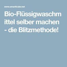Bio-Flüssigwaschmittel selber machen - die Blitzmethode!