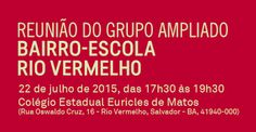 Blog do Rio Vermelho, a voz do bairro: Bairro-Escola Rio Vermelho lembra que mudanças são...