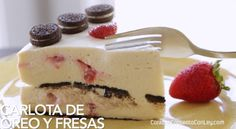 Receta Pastel Carlota de Oreo y Fresas