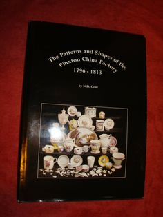 THE STANDARD REFERENCE WORK ON THE PINXTON CHINA FACTORY 1796 TO 1813 Punch Bowls, Xmas Presents, Colour Images, Derby, Porcelain, China, Pattern, Xmas Gifts, Porcelain Ceramics