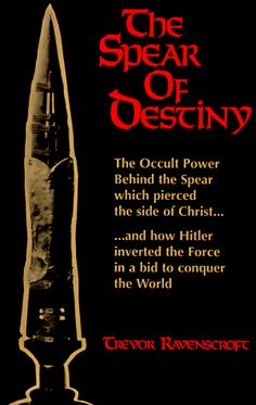 """Read """"The Spear of Destiny"""" by Trevor Ravenscroft available from Rakuten Kobo. An account of the legendary spear which pierced the side of Christ which has been invested with occult powers. It tells . Holy Lance, Thule Society, Blood Libel, Destiny Book, Magick Book, Horror, Buddha Buddhism, Demonology, Knowledge And Wisdom"""