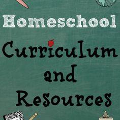 Homeschool Curriculum & Resources