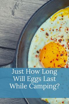 Eggs are an essential camping food. But how long will eggs last when we're out in the field and away from our refigerator? Diy Camping, Tent Camping, Camping Hacks, Camping Gear, Nutrients In Eggs, Health Benefits Of Eggs, Bad Eggs, Pickled Eggs, Substitute For Egg