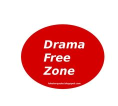 We have been Drama Free since we removed the problems! ...Life has been GREAT!