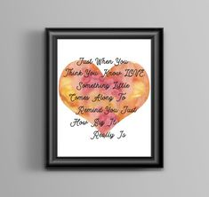 Just When You Think You Know Love. Quote - Baby gift - Nursery decor - Baby shower gift- New Baby Quote - Pregnant friend gift - UNFRAMED Quote Typography, Quote Art, Art Prints Quotes, Love Wall Art, Love Posters, First Art, Digital Prints, Digital Art, Engagement Gifts