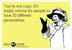 See....I told everyone I was NORMAL!   LOL!