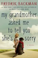 My Grandmother Asked Me to Tell You She's Sorry by Frederik Backman. On NYT list 2/12/17. 2nd week on the list.