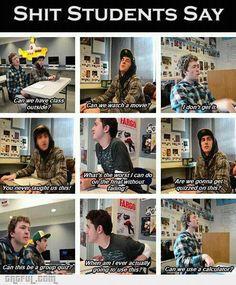 Shit Students Say
