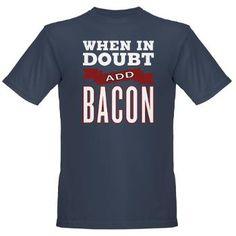 When in Doubt, Add Bacon  / Organic Men's T-Shirt