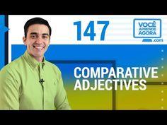 AULA DE INGLÊS 147 Comparative adjectives
