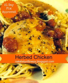 Herbed Chicken Recipe 21 Day Fix Approved http://natalielynfitness.blogspot.com/2014/06/herbed-chicken.html