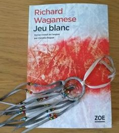 Jeu blanc - Richard WAGAMESE http://alexmotamots.fr/jeu-blanc-richard-wagamese/