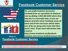 "What are the positive sides of Facebook Customer Service? Dial now 1-850-366-6203""Just place a call at 1-850-366-6203 and get to know about the positive sides of Facebook Customer Service in the following manner:- • Get to know about the 'On This Day' feature. • 100% customer satisfaction. • Aren't you able to find your friends from the friend lists? To know more about our services go through http://www.monktech.net/facebook-customer-care-service-hacked-account.html """