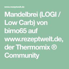 Mandelbrei (LOGI / Low Carb) von bimo65 auf www.rezeptwelt.de, der Thermomix ® Community