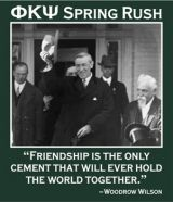 """Phi Kappa Psi, great spring rush shirt. """"Friendship is the only cement that will ever hold the world together."""""""