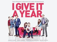Win A I Give It A Year Double Pass  Soundtrack