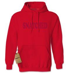 Snatched - On Fleek Adult Hoodie Sweatshirt