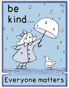 FREE classroom poster to remind us to be kind. Whimsy Workshop Teaching http://whimsyworkshop.blogspot.ca/