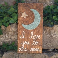 I love you to the moon wall art string art by JOCoriginalcreations I Love You, My Love, String Art, Nursery Decor, Moon, Wall Art, Handmade Gifts, Etsy, Vintage