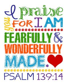 I praise you for I am fearfully and wonderfully made sign Psalm 139:14. Christian Decor. Christian W