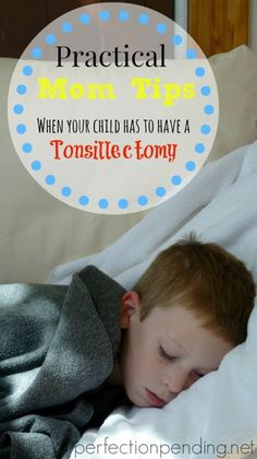 Practical Mom Tips When Your Child Has a Tonsillectomy - Perfection Pending Parenting Humor, Parenting Advice, Tonsillectomy Recovery, Tonsils And Adenoids, Surgery Recovery, Sick Kids, Parenting Toddlers, Kids Health, Raising Kids