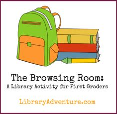 The Browsing Room: A Library Activity for First Graders School Library Lessons, Library Lesson Plans, Elementary School Library, Library Skills, Elementary Schools, Library Science, Library Activities, Library Services, Library Programs