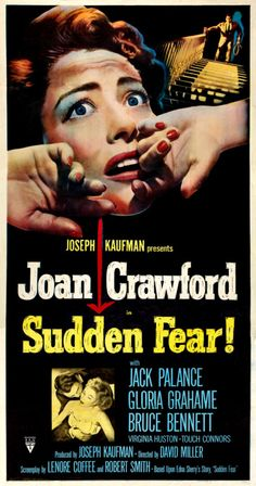 Sudden Fear (1952) Joan Crawford good movie, a little over dramatic movie poster