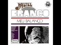 Waltel Branco - Lady Samba