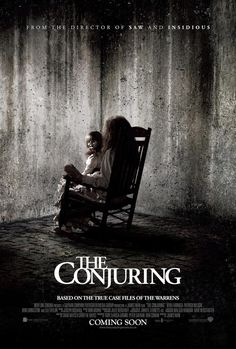"The Conjuring (2013) Movie Poster - release date July 19, 2013 - ""Paranormal investigators Ed and Lorraine Warren work to help a family terrorized by a dark presence in their farmhouse "" (IMDB) - beyond hollywood"