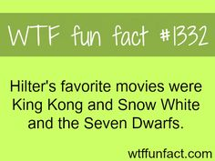 Hitler favorite movies - people and movie facts MORE OF WTF FACTS are coming HERE novels, movies  and fun facts