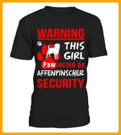 This girl pawtected by Affenpinscher Security funny tshirt - Affen shirts (*Partner-Link)
