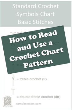 Learn the basics of how to read a crochet chart from this easy lesson part I in a series on Yarn Obsession to help you grow your crochet library. by Anna Schulz Crochet Symbols, Crochet Motifs, Crochet Chart, Crochet Basics, Knit Or Crochet, Filet Crochet, Learn To Crochet, Crochet Stitches, Crochet Hooks